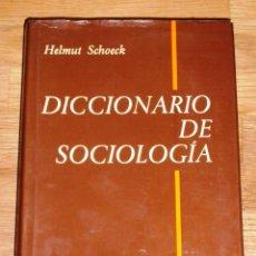 Libros de segunda mano: SCHOECK, HELMUT. DICCIONARIO DE SOCIOLOGÍA (BIBLIOTECA HERDER. SECCIÓN DE CIENCIAS SOCIALES ; 136). Lote 195307797