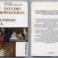 Libros de segunda mano: FERNÁNDEZ, MERCEDES. ESTUDIO ANTROPOLÓGICO: UNA COMUNIDAD JUDÍA. 1984.. Lote 195456861