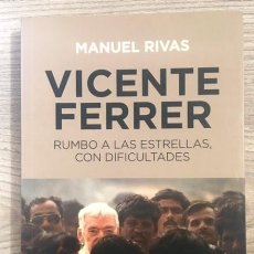 Libros de segunda mano: MANUEL RIVAS - VICENTE FERRER. Lote 195468258