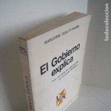 Libros de segunda mano: EL GOBIERNO EXPLICA. LOS SERVICIOS DE INFORMACIÓN EN EL ESTADO BRITÁNICO. MARJORIE OGILVY-WEBB. 1969. Lote 195492636