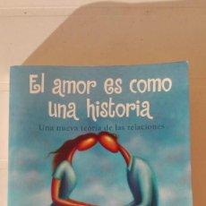 Libros de segunda mano: EL AMOR COMO UNA HISTORIA. AUTOR: ROBERT J. STERNBERG. Lote 195497997