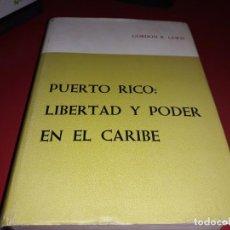 Libros de segunda mano: PUERTO RICO : LIBERTAD Y PODER EN EL CARIBE. GORDON K. LEWIS. EDITORIAL EDIL.1969. Lote 195581435