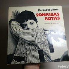 Libros de segunda mano: SONRISAS ROTAS. MERCEDES CARBÓ, JOSÉ BUSOMS. SÍNDROME DE DOWN. EDICIONES MARTE 1ª ED1976. CASTELLERS. Lote 197215017
