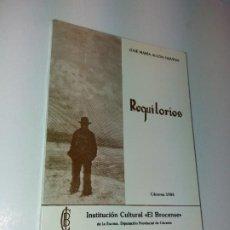 Libros de segunda mano: REQUILORIOS LIBRO ASOMBROSO Y UNICO SOBRE EL CASTUO HABLA EXTREMEÑA AÑOS 80,S. Lote 198803356