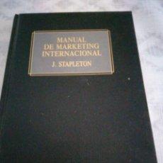 Libros de segunda mano: MANUAL DE MARKETING INTERNACIONAL / J. STAPLETON. Lote 198834412