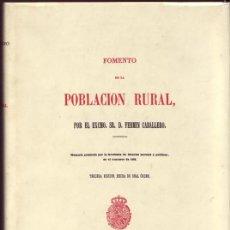 Libros de segunda mano: MEMORIA SOBRE EL FOMENTO DE LA POBLACIÓN RURAL. FERMÍN CABALLERO, EDICIONES EL ALBIR. BARCELONA,1980. Lote 199650020