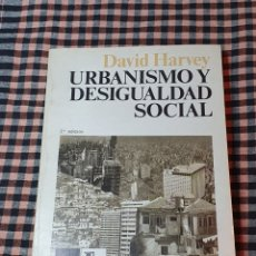 Libros de segunda mano: URBANISMO Y DESIGUALDAD SOCIAL, DAVID HARLEY, EDITA SIGLO VEINTIUNO, 2° EDICIÓN, 1979.. Lote 200128593