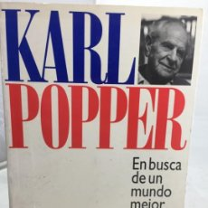 Libros de segunda mano: EN BUSCA DE UN MUNDO MEJOR, KARL POPPER, PAIDÓS ESTADO Y SOCIEDAD. 1994. Lote 200241727