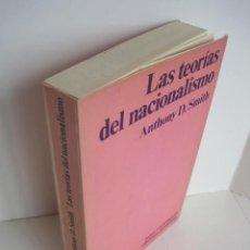 Libros de segunda mano: LAS TEORÍAS DEL NACIONALISMO. ANTHONY D. SMITH. EDICIONES PENÍNSULA. PRÓL. CARLOTA SOLÉ. 1976.. Lote 201236281