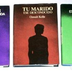 Libros de segunda mano: 3 LIBROS: TU MARIDO / TU MUJER / TU HIJO POR OSWALT KOLLE, EDITORIAL BRUGUERA BARCELONA (AÑOS 1970). Lote 125064467
