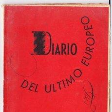 Libros de segunda mano: DIARIO DEL ULTIMO EUROPEO. 1948. Lote 202650447