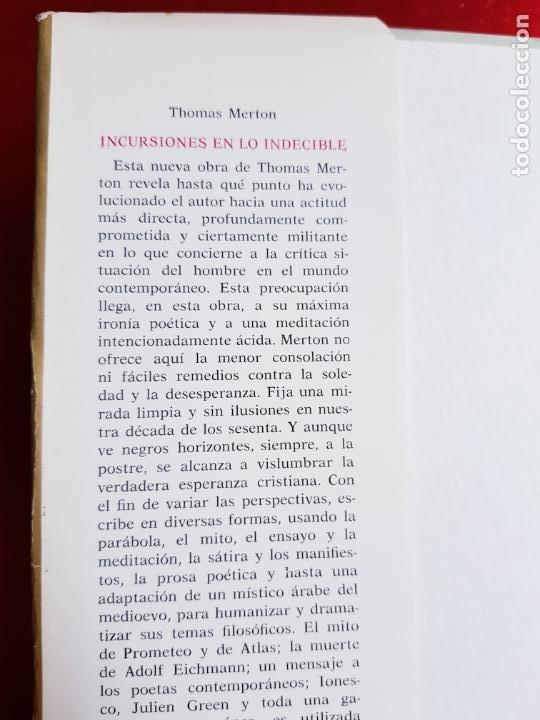 Libros de segunda mano: LIBRO-INCURSIONES EN LO INDECIBLE-THOMAS MERTON-1967-SOBRECUBIERTA-VER FOTOS - Foto 5 - 203091433