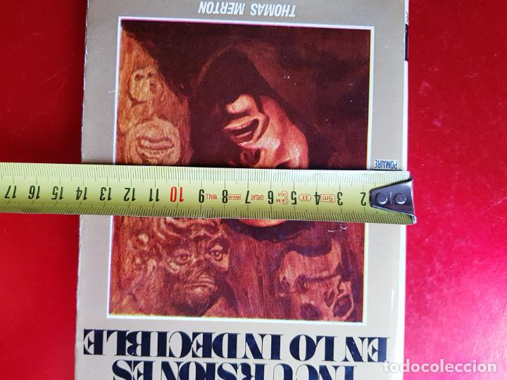 Libros de segunda mano: LIBRO-INCURSIONES EN LO INDECIBLE-THOMAS MERTON-1967-SOBRECUBIERTA-VER FOTOS - Foto 16 - 203091433