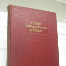Libros de segunda mano: TEORÍAS EDUCATIVAS MODERNAS. - BODE MEXICO UTEHA. Lote 203818708