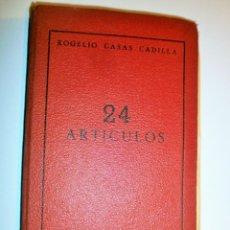 Libros de segunda mano: 24 ARTÍCULOS-ROGELIO CASAS CADILLA- ED ESTADES-MADRID-1960+VARIOS ESCRITOS EN OCTAVILLAS DEL AUTOR. Lote 204166005