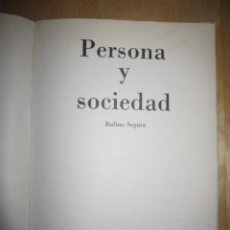 Libros de segunda mano: PERSONA Y SOCIEDAD. RUFINO SEGURA 1976. Lote 204264193
