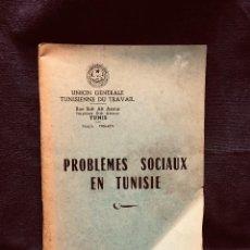 Libros de segunda mano: PROBLEMAS SOCIALES EN TÚNEZ FRANCÉS COMISIÓN ESTUDIOS LEGISLACIÓN EMPLEO MEDIADOS S XX. Lote 204821231