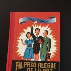 Libros de segunda mano: AL PASO ALEGRE DE LA PAZ - LUIS OTERO. Lote 205006810