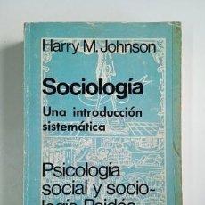 Libros de segunda mano: SOCIOLOGÍA. UNA INTRODUCCIÓN SISTEMÁTICA.- HARRY M. JOHNSON (1973). Lote 205301937