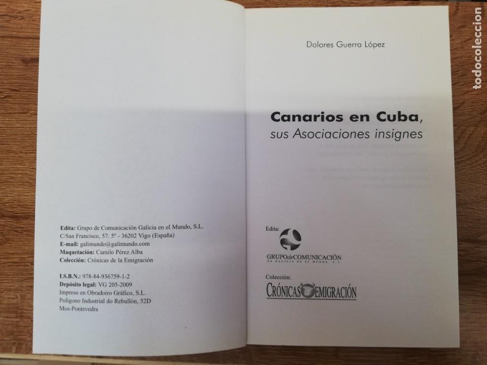 Libros de segunda mano: CANARIOS EN CUBA, SUS ASOCIACIONES INSIGNES. DOLORES GUERRA LÓPEZ - Foto 2 - 205315005