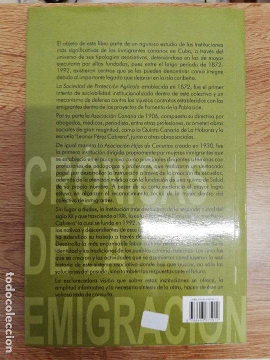 Libros de segunda mano: CANARIOS EN CUBA, SUS ASOCIACIONES INSIGNES. DOLORES GUERRA LÓPEZ - Foto 3 - 205315005