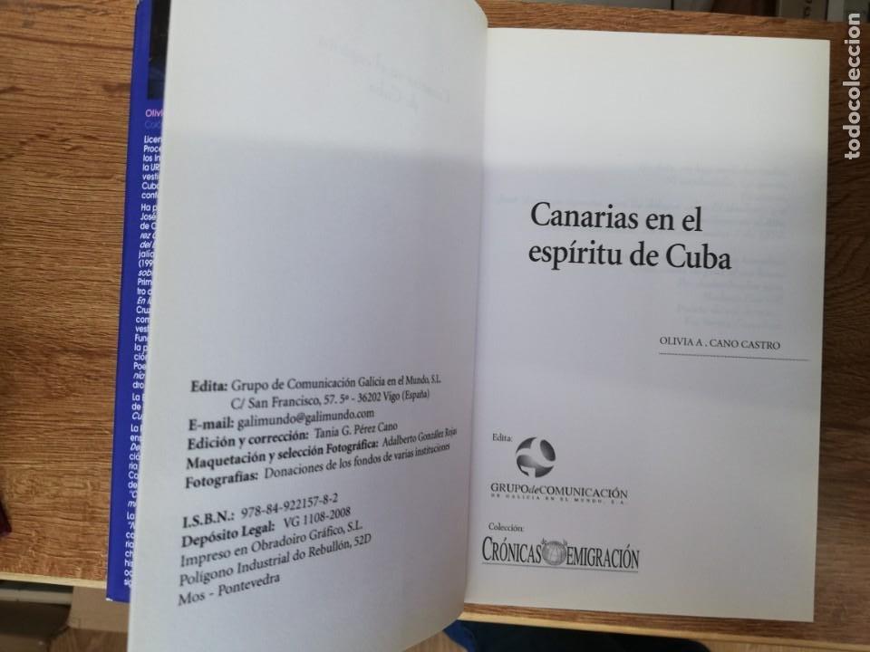 Libros de segunda mano: CANARIAS EN EL ESPÍRITU DE CUBA. OLIVIA A. CANO CASTRO - Foto 2 - 205315568