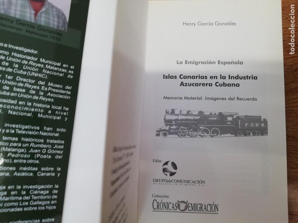 Libros de segunda mano: ISLAS CANARIAS EN LA INDUSTRIA AZUCARERA CUBANA. HENRY GARCÍA GONZÁLES - Foto 2 - 205315746