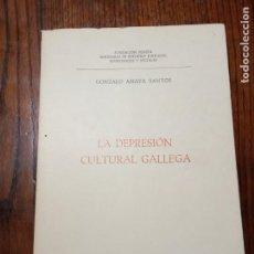 Libros de segunda mano: LA DEPRESIÓN CULTURAL GALLEGA- GONZALO ANAYA SANTOS.. Lote 205405845