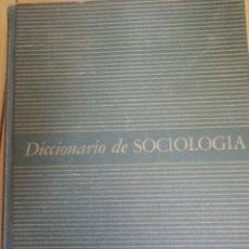 Libros de segunda mano: DICCIONARIO DE SOCIOLOGÍA FAIRCHILD, HENRY PRATT (EDITOR) MÉXICO. 1960. FONDO DE CULTURA ECONÓMICA.. Lote 205532336
