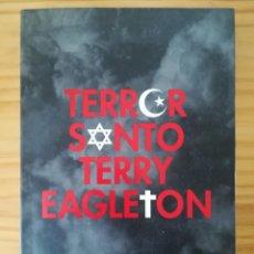 Libros de segunda mano: TERROR SANTO, TERRY EAGLETON. DEBATE, 2008.. Lote 205840718
