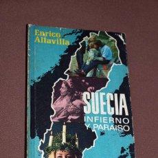 Libros de segunda mano: SUECIA. INFIERNO Y PARAÍSO. ENRICO ALTAVILLA. PLAZA & JANÉS. BARCELONA, 1970. COLECCIÓN ROTATIVA.. Lote 205841936