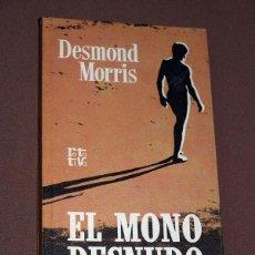 Libros de segunda mano: EL MONO DESNUDO. DESMOND MORRIS. PLAZA & JANÉS. BARCELONA, 1971. COLECCIÓN ROTATIVA.. Lote 205842960