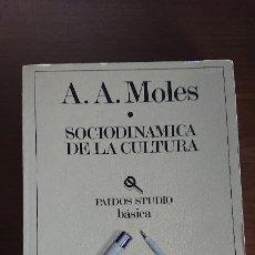Libros de segunda mano: SOCIODINÁMICA DE LA CULTURA - ABRAHAM A. MOLES. Lote 206344417