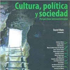 Libros de segunda mano: CULTURA, POLITICA Y SOCIEDAD - D. MATO (COMP.) -CLACSO. Lote 206528677