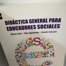 Libros de segunda mano: DIDÁCTICA GENERAL PARA EDUCADORES SOCIALES. Lote 206793822