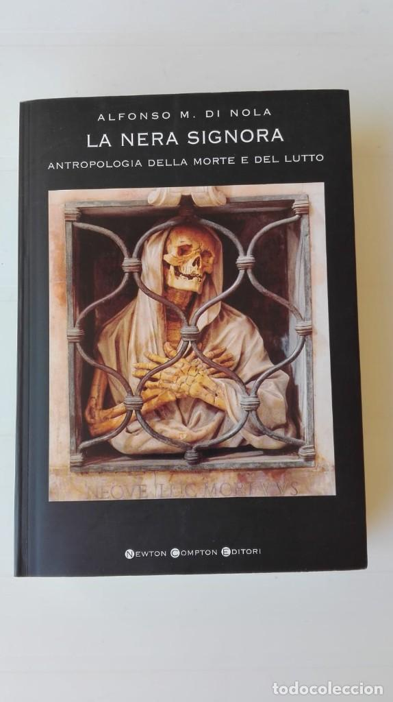 LA NERA SIGNORA. AUTOR: ALFONSO M. DI NOLA (Libros de Segunda Mano - Pensamiento - Sociología)