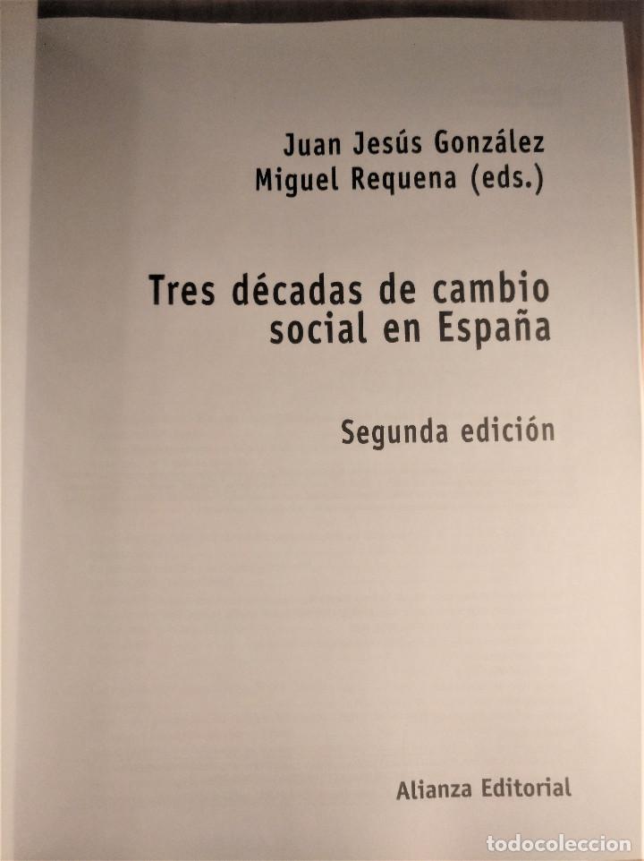 Libros de segunda mano: Tres décadas de cambio social en España, González/Requena (eds.), 2008 - Foto 2 - 207038962