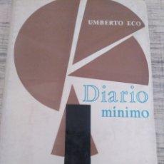 Libros de segunda mano: HUMBERTO ECO. DIARIO MÍNIMO. ED. HORIZONTE. 1964. 231 PÀGS.. Lote 207060950