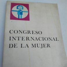 Libros de segunda mano: CONGRESO INTERNACIONAL DE LA MUJER MADRID 1970. Lote 207325721