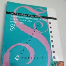 Libros de segunda mano: PLAN INTEGRALES DE IGUALDAD PARA LA MUJER EN CASTILLA Y LEÓN 1994-1996. Lote 207326486