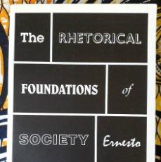 Libros de segunda mano: ERNESTO LACLAU . THE RHETORICAL FOUNDATIONS OF SOCIETY. Lote 207345866