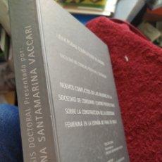Libros de segunda mano: NUEVOS CONFLICTOS DE LAS MUJERES EN LA SOCIEDAD DE CONSUMO CRISTINA SANTAMARINA VACCARI. Lote 207374826