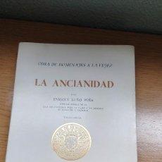 Libros de segunda mano: LA ANCIANIDAD POR ENRIQUE LUÑO PEÑA. Lote 207727587