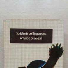Livros em segunda mão: SOCIOLOGÍA DEL FRANQUISMO. AMANDO DE MIGUEL. EUROS, ESPAÑA PUNTO Y APARTE, 1975.. Lote 207928990