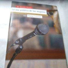 Libros de segunda mano: LA VOZ PÚBLICA DE LAS MUJERES, DOLORS RENAU, 2009. Lote 208143352