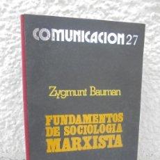 Libros de segunda mano: FUNDAMENTOS DE SOCIOLOGIA MARXISTA. ZYGMUNT BAUMAN. COMUNICACION 27. 1975. Lote 208174321