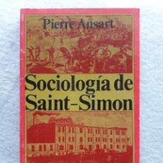 Libros de segunda mano: SOCIOLOGÍA DE SANT - SIMON. PIERRE ANSART.. Lote 208569685