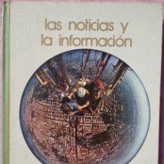 Libros de segunda mano: LAS NOTICIAS Y LA INFORMACIÓN – MANUEL VÁZQUEZ MONTALBÁN (SALVAT, 1973) / TELEVISIÓN RADIO PERIÓDICO. Lote 208809430