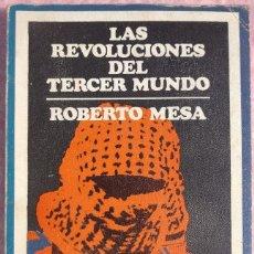 Libros de segunda mano: LAS REVOLUCIONES DEL TERCER MUNDO – ROBERTO MESA (CUADERNOS PARA EL DIÁLOGO, 1971) /// COLONIALISMO. Lote 208809820