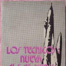 Libros de segunda mano: LOS TÉCNICOS: LA NUEVA CLASE MEDIA – PHILIPPE LARERE (ZERO, 1971) /// TRABAJO LABORAL PROFESIONES. Lote 208812141